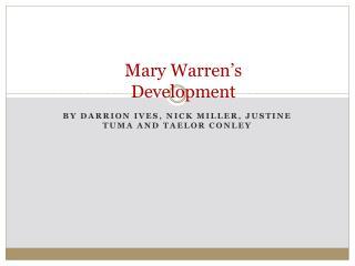 Mary Warren's Development