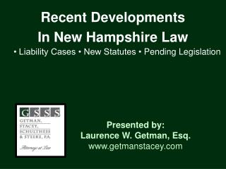 Recent Developments  In New Hampshire Law