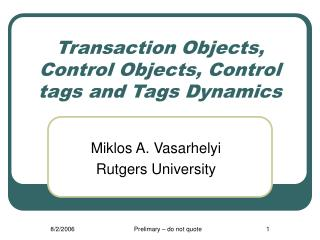Transaction Objects, Control Objects, Control tags and Tags Dynamics