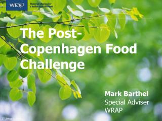 The Post-Copenhagen Food Challenge