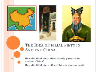 The Idea of filial piety in Ancient China