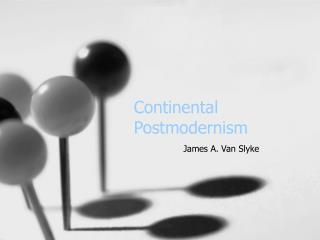 Continental Postmodernism