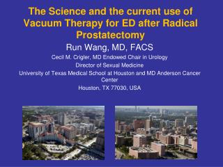 The Science and the current use of Vacuum Therapy for ED after Radical Prostatectomy