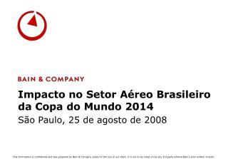 Impacto no Setor Aéreo Brasileiro da Copa do Mundo 2014