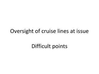 Oversight of cruise lines at issue