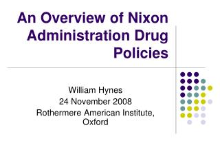 An Overview of Nixon Administration Drug Policies