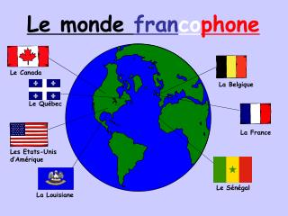 Le monde  fran co phone
