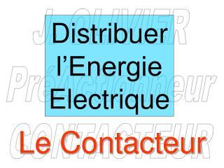 Distribuer l'Energie Electrique