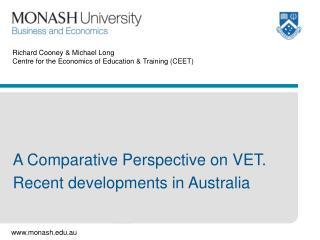 Richard Cooney & Michael Long Centre for the Economics of Education & Training (CEET)