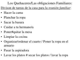 Los Quehaceres/Las obligaciones Familiares: