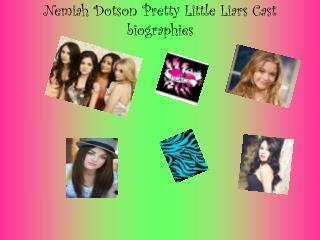 Nemiah Dotson Pretty Little Liars Cast biographies