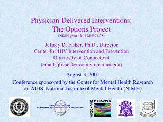 August 3, 2001 Conference sponsored by the Center for Mental Health Research on AIDS, National Institute of Mental Heal