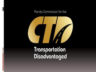 The  History  of Florida's Coordinated system, when and how we began. The  Accomplishments  that Florida has achieved.