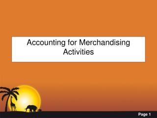 Accounting for Merchandising Activities