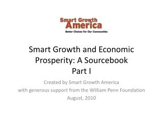 Smart Growth and Economic Prosperity: A Sourcebook Part I
