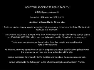 INDUSTRIAL ACCIDENT AT AIRBUS FACILITY AIRBUS press release 1 ...