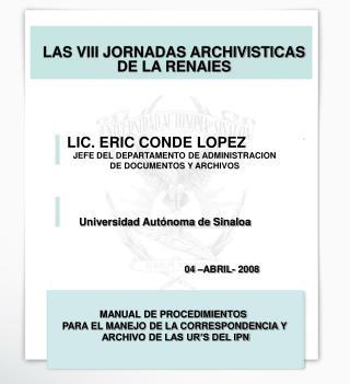 LAS VIII JORNADAS ARCHIVISTICAS DE LA RENAIES