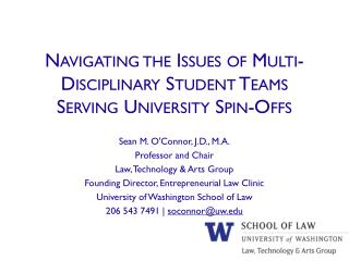 Navigating the Issues of Multi-Disciplinary Student Teams Serving University Spin-Offs