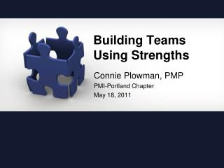Building Teams Using Strengths