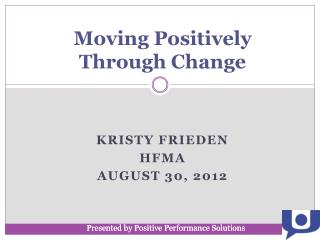 Moving Positively Through Change