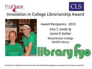 Innovation in College Librarianship Award