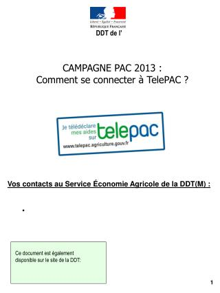 CAMPAGNE PAC 2013 : Comment se connecter à TelePAC ?