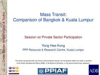 Mass Transit:  Comparison of Bangkok & Kuala Lumpur