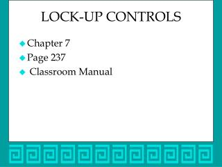 LOCK-UP CONTROLS