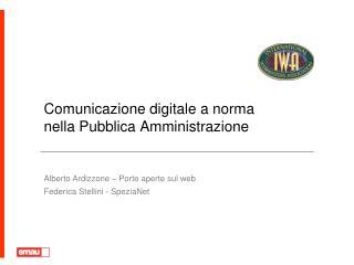 Comunicazione digitale a norma  nella Pubblica Amministrazione