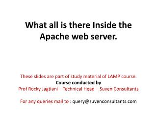 What all is there Inside the Apache web server