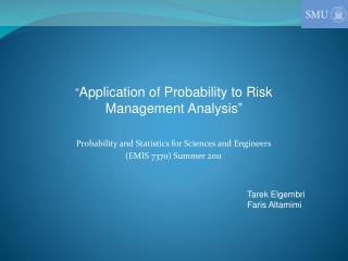 Probability and Statistics for Sciences and Engineers (EMIS 7370) Summer 2011
