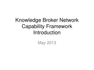 Knowledge Broker Network Capability Framework Introduction