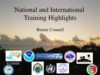 National and International  Training Highlights Bernie Connell