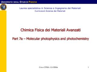 Chimica Fisica dei Materiali Avanzati Part 7a – Molecular  photophysics  and photochemistry