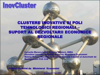 CLUSTERE INOVATIVE SI POLI TEHNOLOGICI REGIONALI –  SUPORT AL DEZVOLTARII ECONOMICE REGIONALE