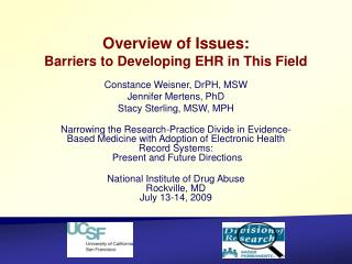 Overview of Issues: Barriers to Developing EHR in This Field
