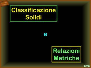 Classificazione Solidi