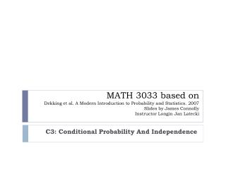 C3: Conditional Probability And Independence