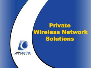 Private  Wireless Network Solutions