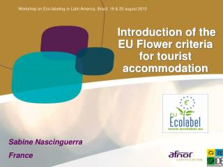 Introduction of the EU Flower criteria for tourist accommodation