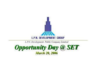 L.P.N. Development  Public Company Limited Opportunity Day @ SET March 20, 2006