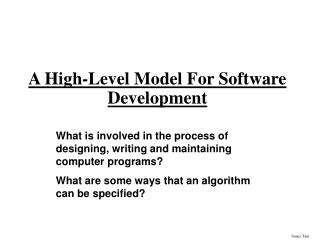 A High-Level Model For Software Development