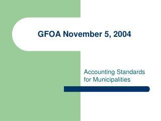 GFOA November 5, 2004