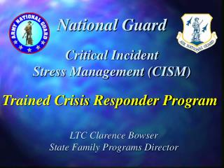 Critical Incident  Stress Management CISM