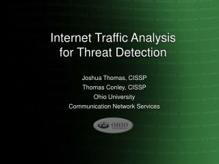 Internet Traffic Analysis  for Threat Detection