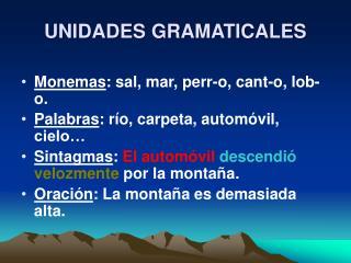 UNIDADES GRAMATICALES