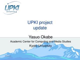 UPKI project update