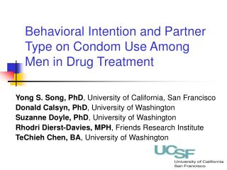 Behavioral Intention and Partner Type on Condom Use Among Men in Drug Treatment