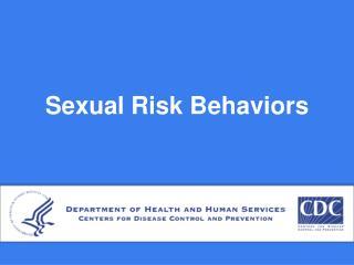 Sexual Risk Behaviors