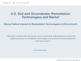 U.S. Soil and Groundwater Remediation Technologies and Market Rising Federal Interest in Remediation Technologies to Dr